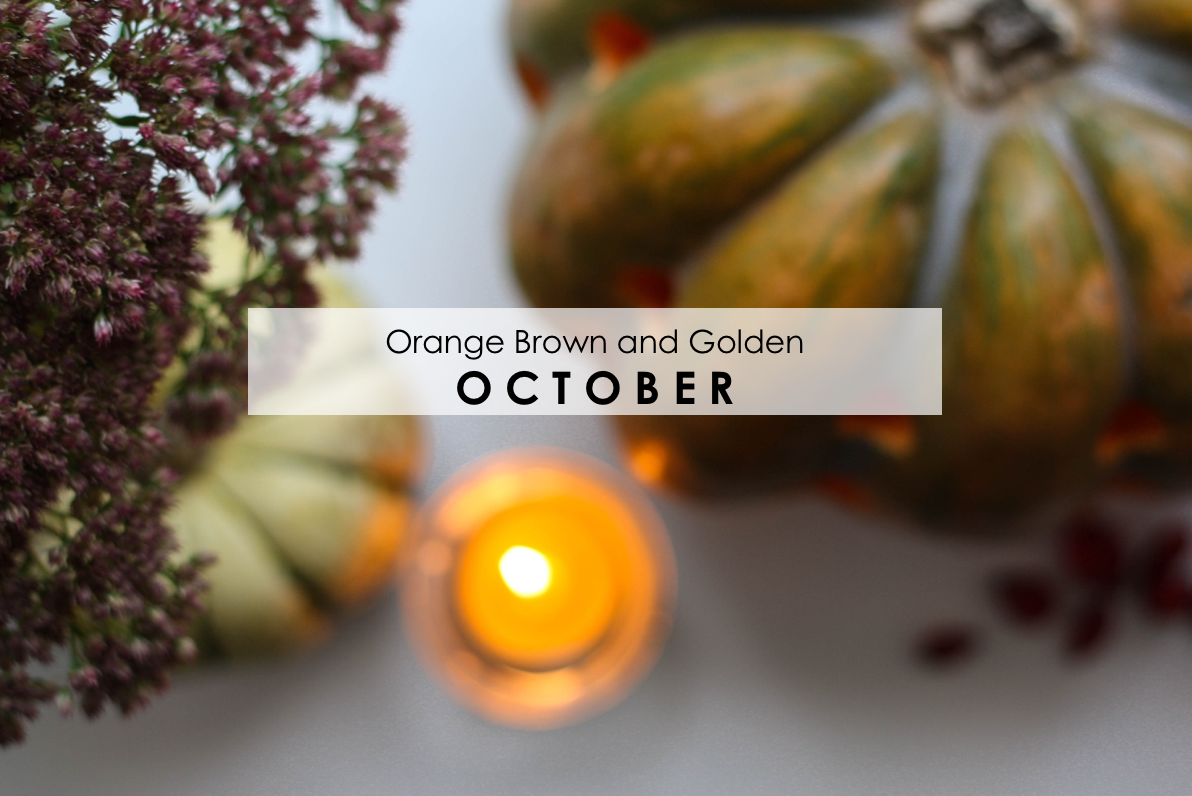 Monthly Loves in: October