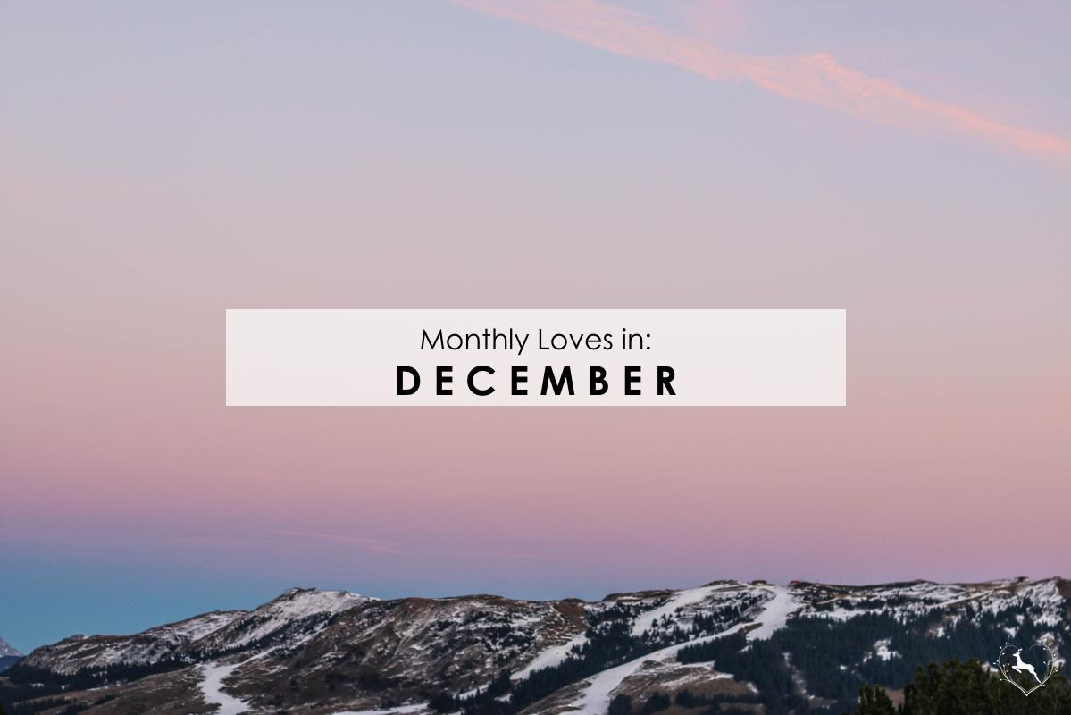 Monthly Loves in: December